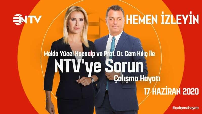 NTV'ye Sorun 17 Haziran 2020 (Konuk: Prof. Dr. Cem Kılıç)