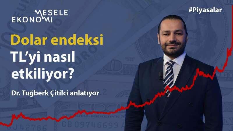 Dolar endekslerindeki artış TL'yi nasıl etkiliyor? Turkcell'in satışı borsa için ne anlama geliyor?