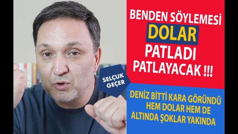 BENDEN SÖYLEMESİ DOLAR PATLADI PATLAYACAK !!!