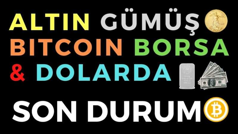 ALTIN GÜMÜŞ BITCOIN BORSA & DOLARDA SON DURUM - EKONOMİ HABERLERİ - DÜNYANIN HABERİ 115 - 20.06.2020