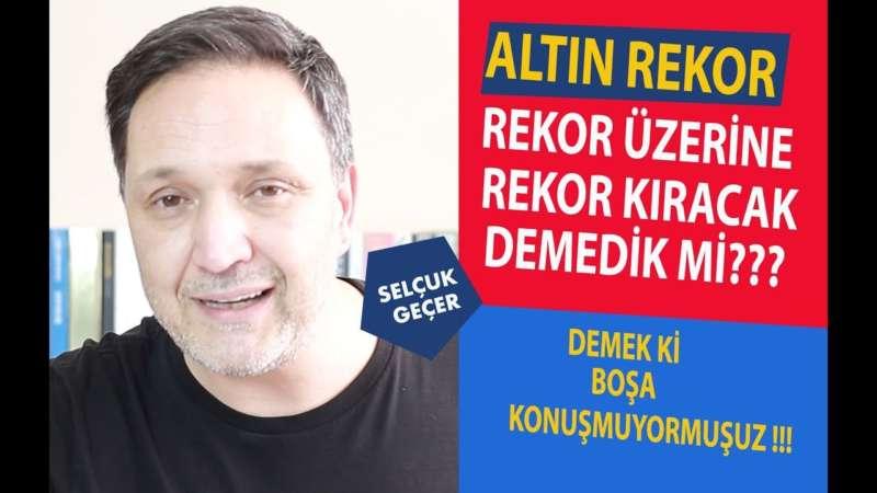 ALTIN VE DOLAR REKOR ÜZERİNE REKOR KIRACAK!!!