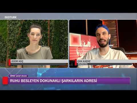 CAN KAZAZ YENİ ŞARKILARIYLA EKOTÜRK'TE!