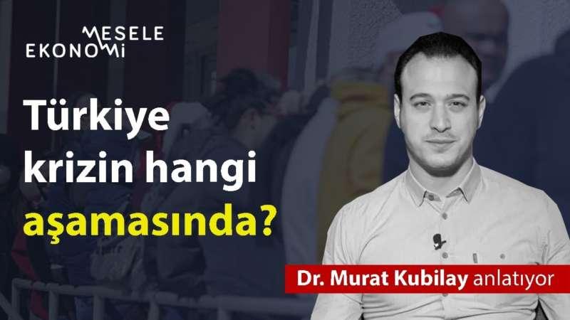 Türkiye krizin hangi aşamasında?