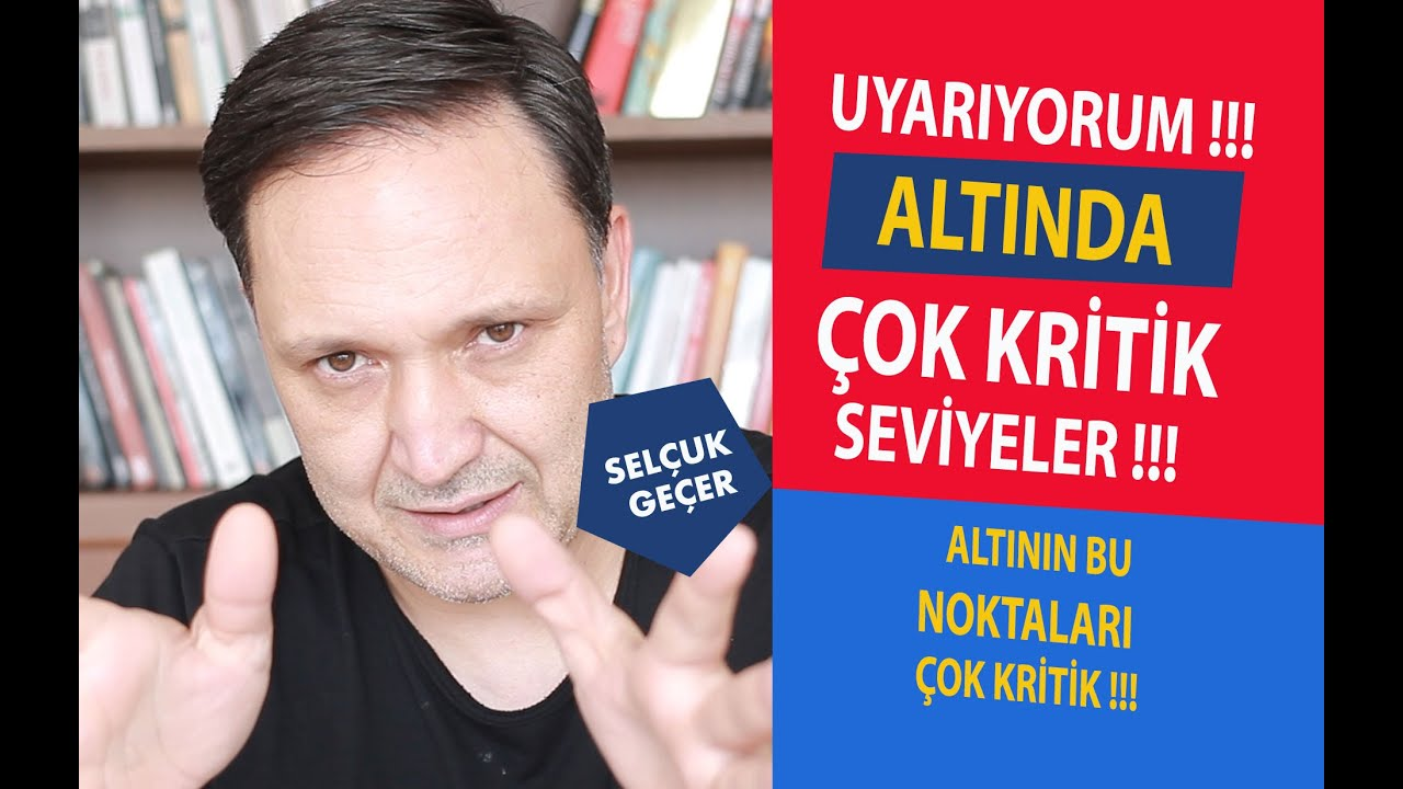 UYARIYORUM ALTINDA ÇOK KRİTİK SEVİYELER !!!