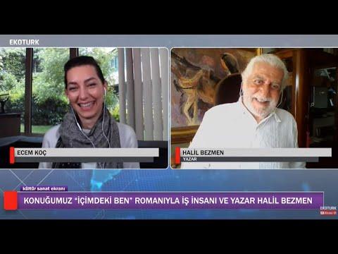 'İÇİMDEKİ BEN' ROMANIYLA HALİL BEZMEN
