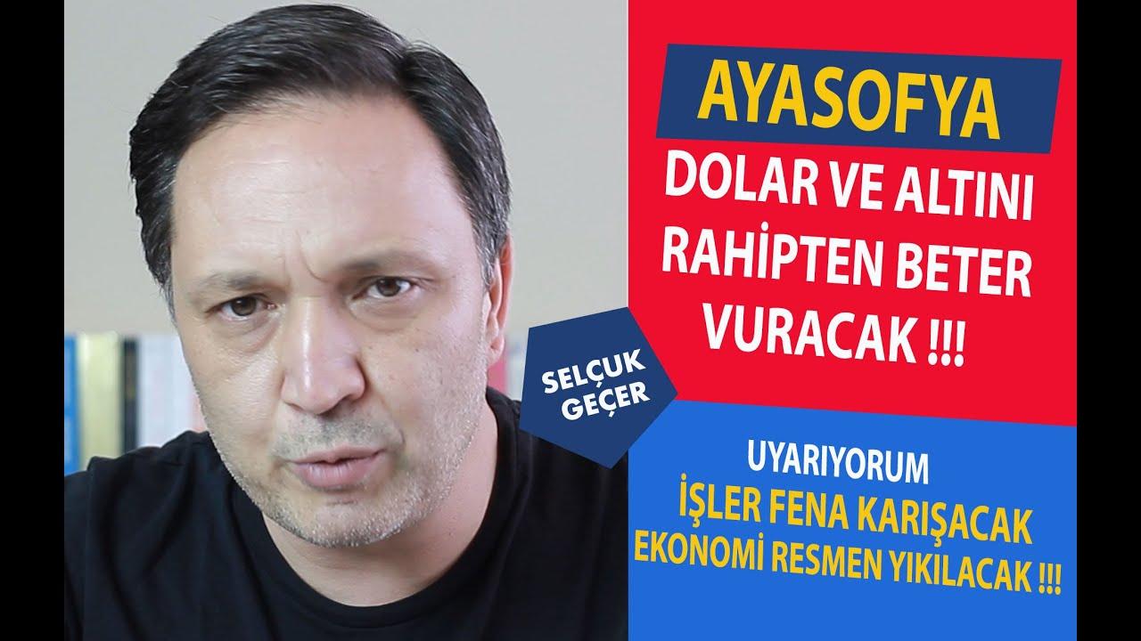 AYASOFYA DOLAR VE ALTINI RAHİPTEN BETER VURACAK !!!