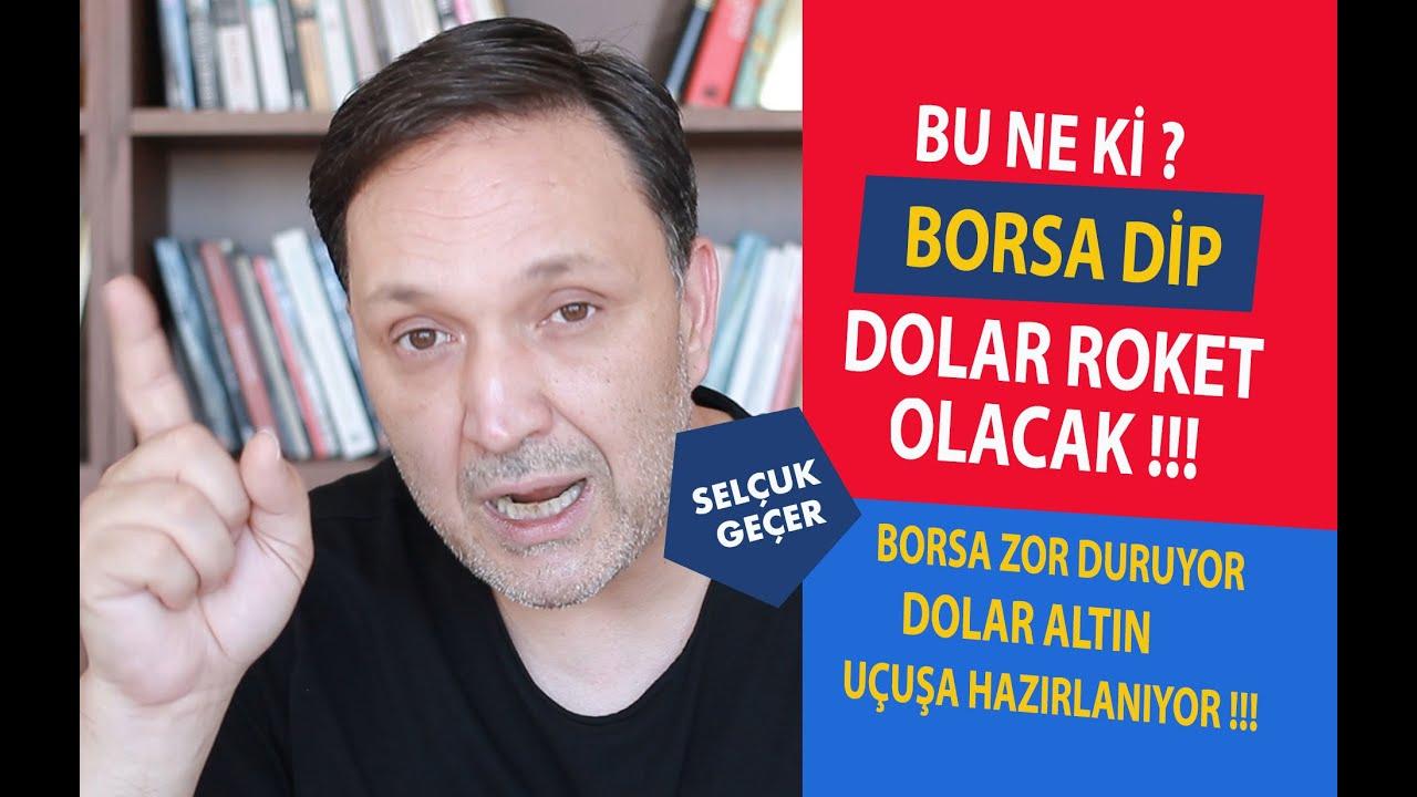 BU NE Kİ BORSA DİP DOLAR ROKET OLACAK !!!