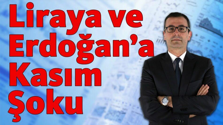 Liraya ve Erdoğan'a Kasım Şoku Geliyor!