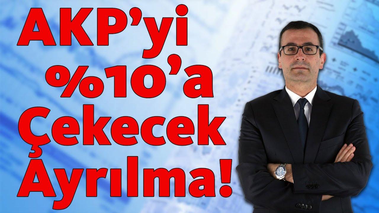 AKP'yi %10'a Çekecek Ayrılma!