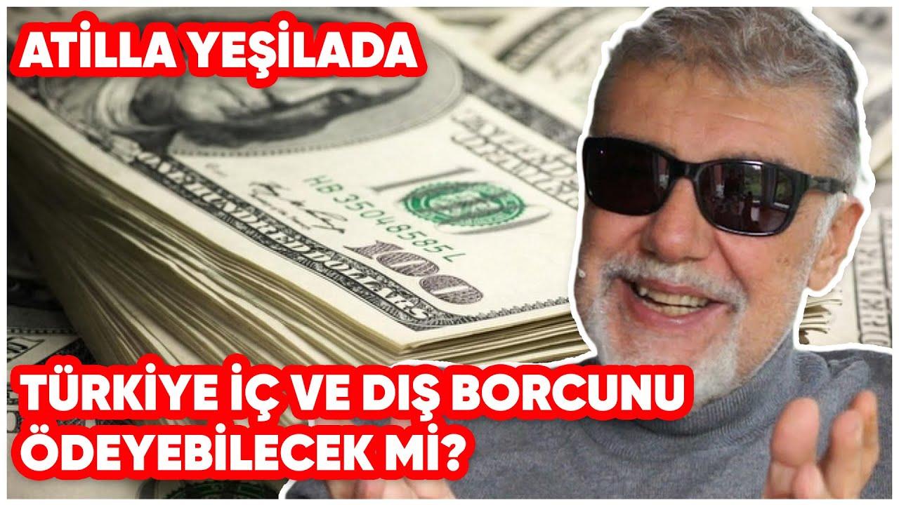 Türkiye İç ve Dış Borcunu Ödeyebilecek mi?