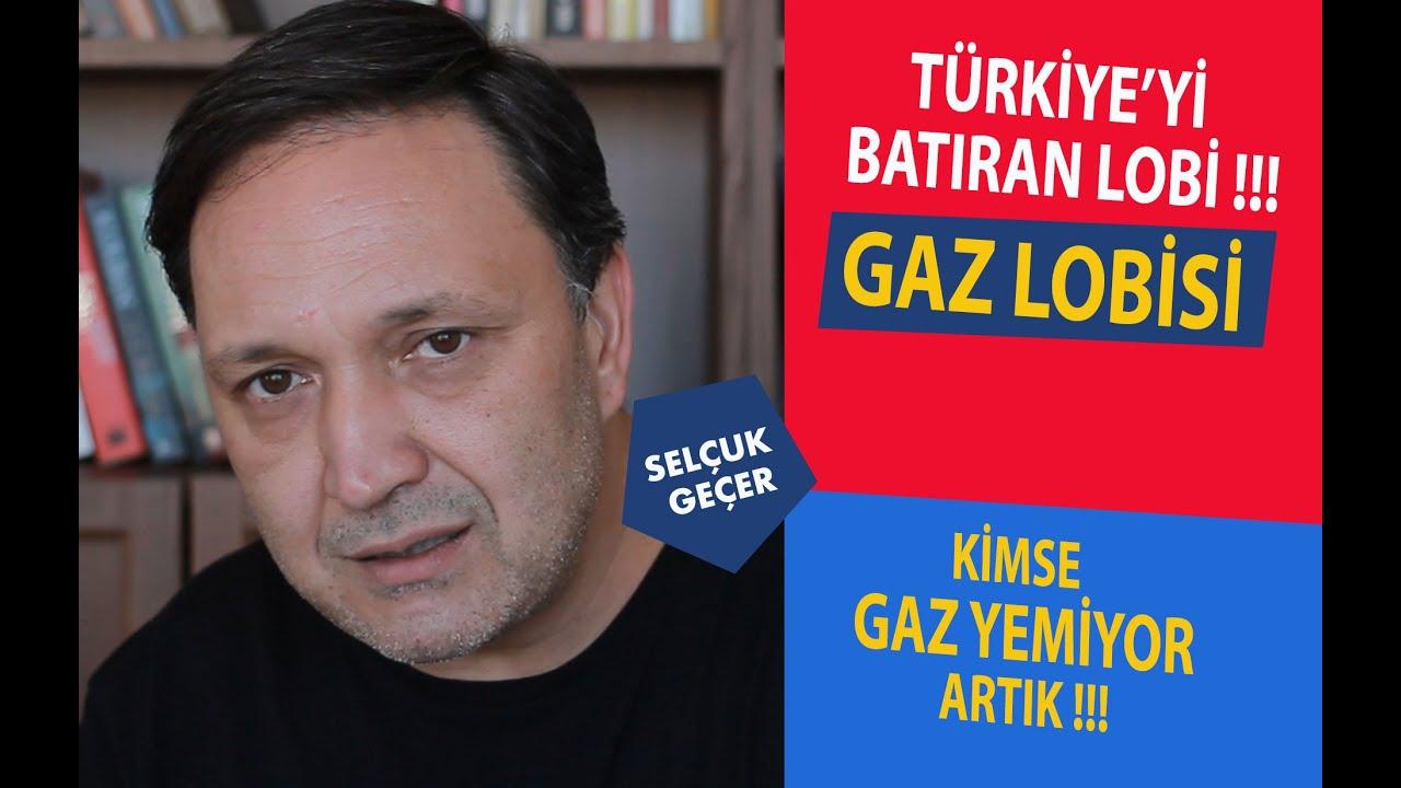 EKONOMİYİ BATIRAN GAZ LOBİSİ !!!