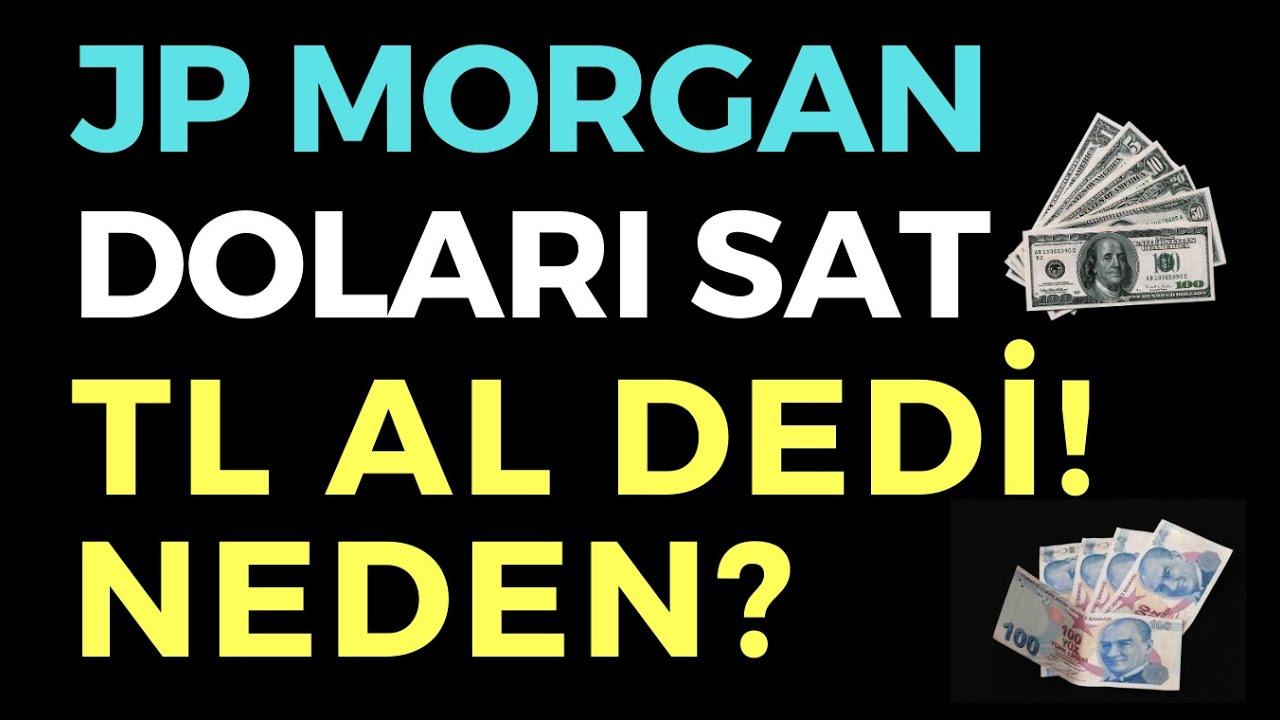 JP MORGAN DOLARI SAT TL AL DEDİ - EKONOMİ HABERLERİ - DÜNYANIN HABERİ 142 - 27.08.2020