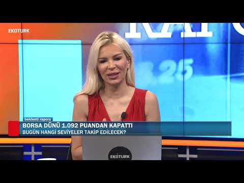 Borsa İstanbul güne nasıl başladı? | Erencan Umut | Perihan Tantuğ | Beklenti Raporu