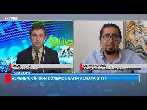 Türkiye-Çin ticaret ilişkisi | Yükselen Asya | Dr. Altay Atlı | Dr. Ümit Alperen