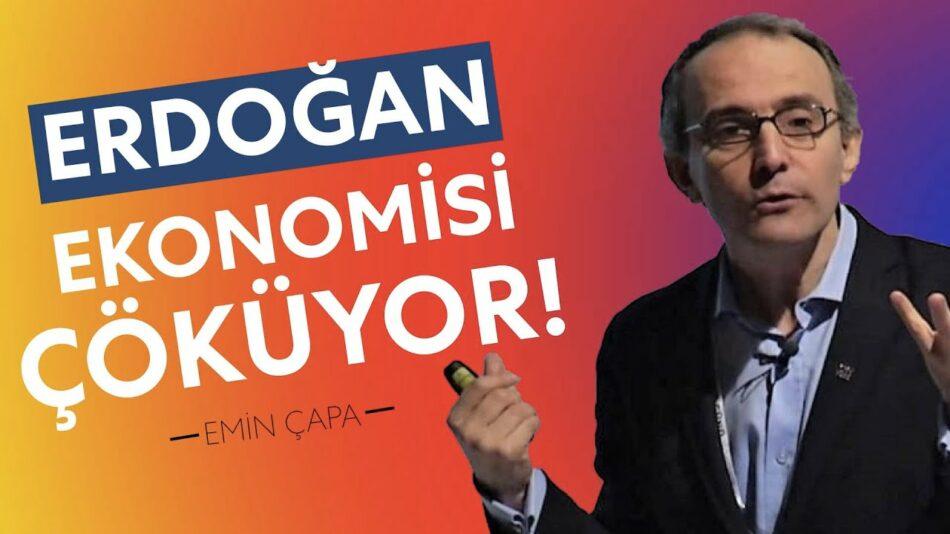 Erdoğanomics Çöküyor! | Emin Çapa