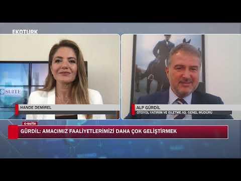 Hande DEMİREL | Alp GÜRDİL | Otoyol Yatırım ve İşletme A.Ş Genel Müdürü | Ekotürk TV