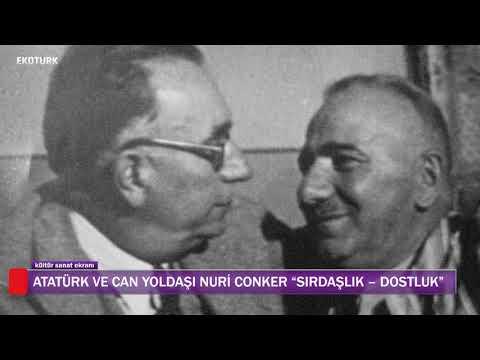 Kültür Sanat Ekranı | Atatürk ve Can Yoldaşı Nuri Conker - Yaşar Gürsoy Röportajı