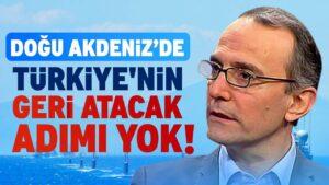 Doğu Akdeniz Türkiye İçin Neden Önemli? | Emin Çapa