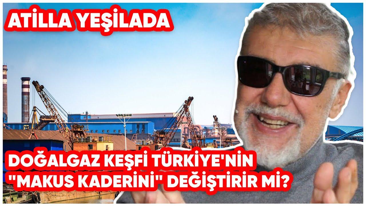 """Doğalgaz Keşfi Türkiye'nin """"Makus Kaderini"""" Değiştirir mi?"""