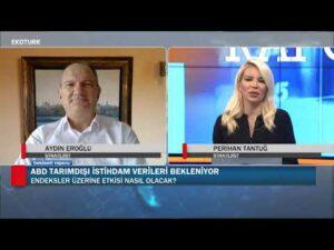 Piyasalarda son fiyatlamalar neler? | Aydın Eroğlu | Perihan Tantuğ | Beklenti Raporu