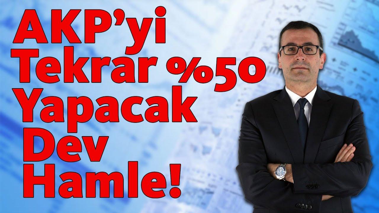 AKP'yi Tekrar %50 Yapacak Dev Hamle!