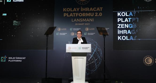 Bakan Pekcan: ''Kolay İhracat Platformu ile ihracatı tabana yaymayı hedefliyoruz''