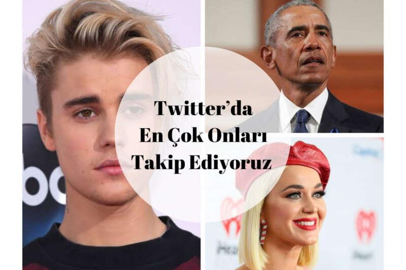 Twitter'da en çok onlar takip ediliyor